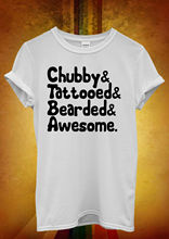 Cubbyy Tattooed Awesome Bearded Cool Men Women Unisex T Shirt  Top Vest 1063 New Shirts Funny Tops Tee