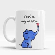 Grey's Anatomy tú eres mi persona elefante Oficina tazas de porcelana taza de Café tazas de cerámica tazas de té se dirigen la etiqueta