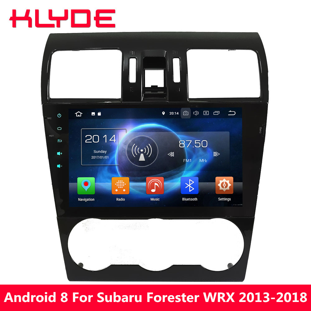 KLYDE 9 IPS 4g Octa Core 4 gb RAM 32 gb ROM Android 8.0 7.1 Voiture DVD Multimédia lecteur Radio Pour Subaru Forester XV WRX 2013-2018