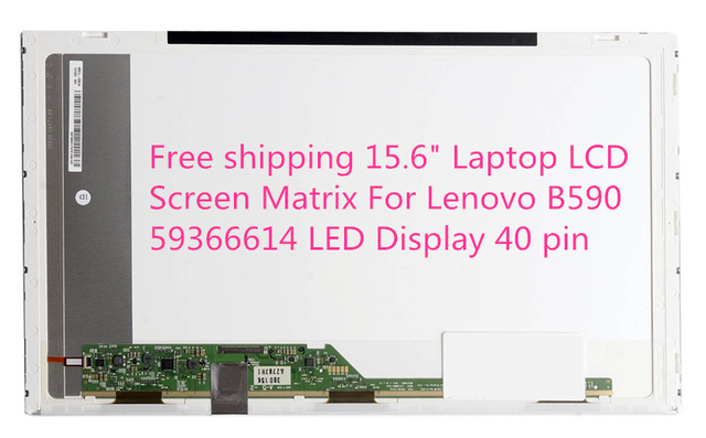 "Free shipping 15.6"" Laptop LCD Screen Matrix For Lenovo B590 59366614 LED Display 40 pin"