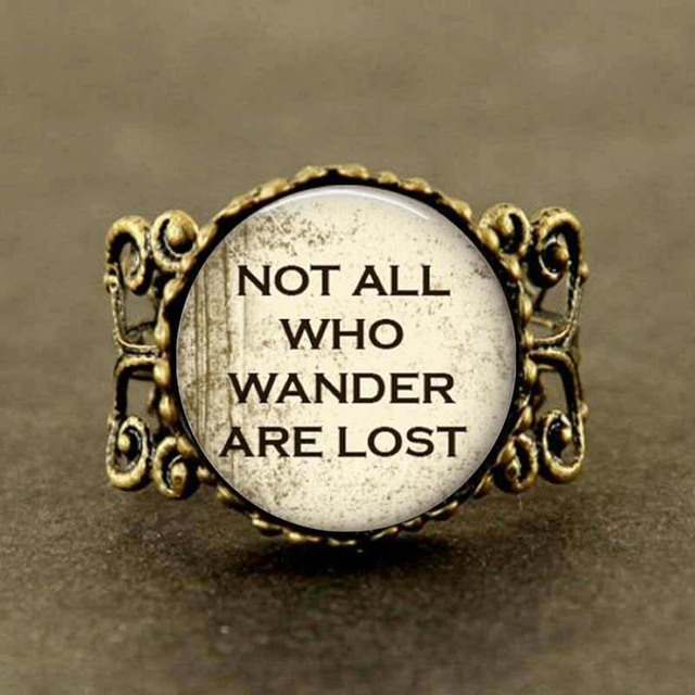 Not All Who Wander Are Lost Ring
