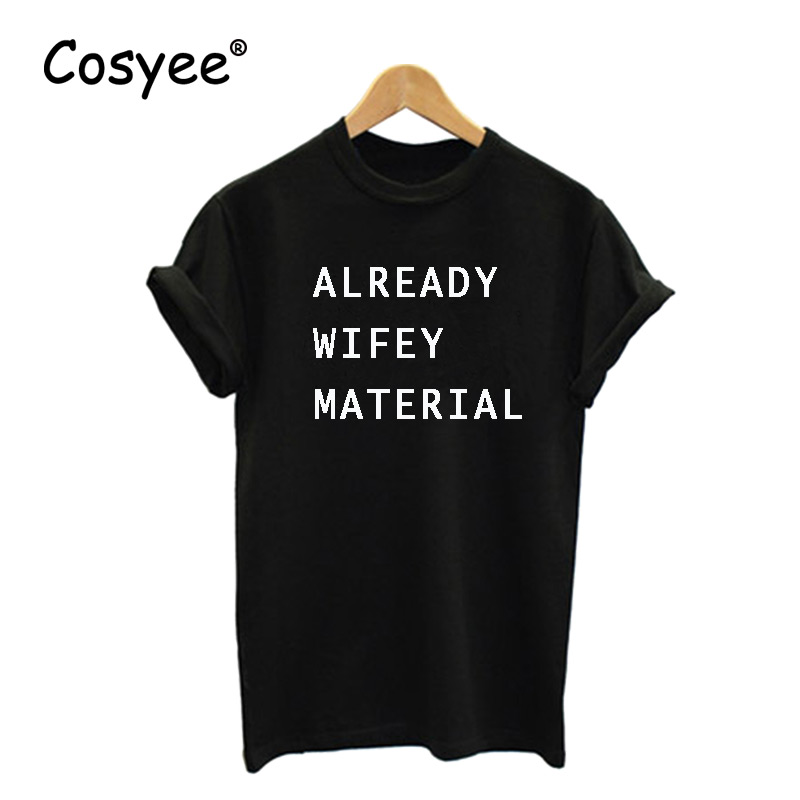 2016 free shipping already wifey material black letter print womens cotton hipster casual white t shirt for lady harajuku tees