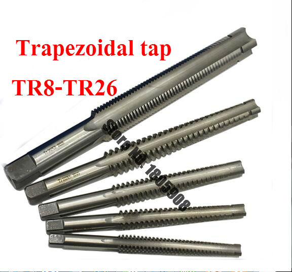 1PCS High Quality TR8 TR10 TR12 TR14 TR16 TR18 TR20 TR22 TR24 TR25 TR26*2/3/4/5 Trapezoidal HSS Right Left Hand Thread Tap,
