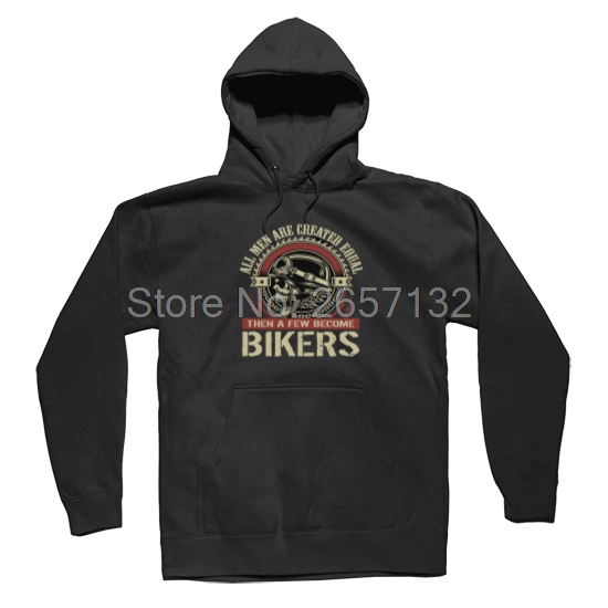 All men are created equal then a few become Biker Mens & Womens Vintage Cool Hoodies Sweatshirts