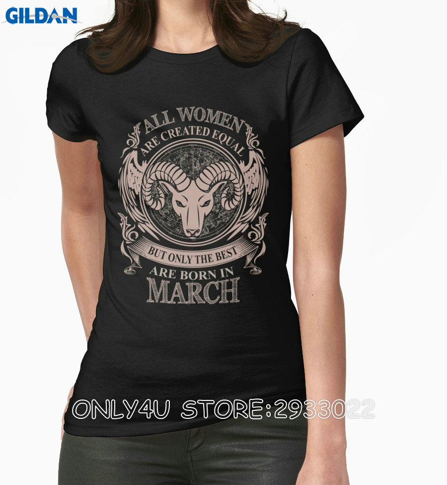 Gildan Only4U Cool T Shirts All Women Are Created Equal But Only The Best Are Born In March Aries Cotton Shirts For Women