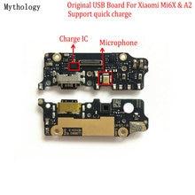 Mythologie Original pour Xiaomi Mi A2 6X USB conseil câble Flex Dock connecteur Microphone téléphone Mobile IC Support chargeur rapide