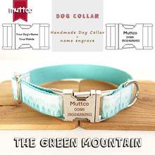 MUTTCO Custom Made collar retailing fresh style collar engraved pet name THE GREEN MOUNTAIN print dog collar 5 sizes