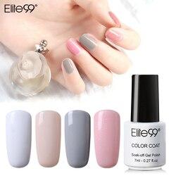Elite99 7ml esmalte de uñas Color LAK de gel uv laca Vernis Semi permanente clavo híbrido arte manicura Color puro abrigo 58 colores elegir 1