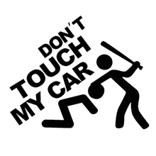 "1 Pcs Fashion 22*19cm Safety Warning Vinyl Car Sticker ""DO NOT TOUCH MY CAR "" Car Decal Car Styling"