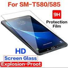 Закаленное Стекло для samsung Galaxy Tab A A6 10,1 Экран протектор для Galaxy Tab A 10,1 SM-T580 SM-T585 SM-587 SM-t585