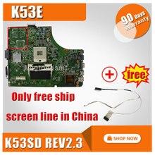 For Asus K53E motherboard mainboard A53E P53E X53E K53E K53SD REV 2.3 tested ok and 100% work
