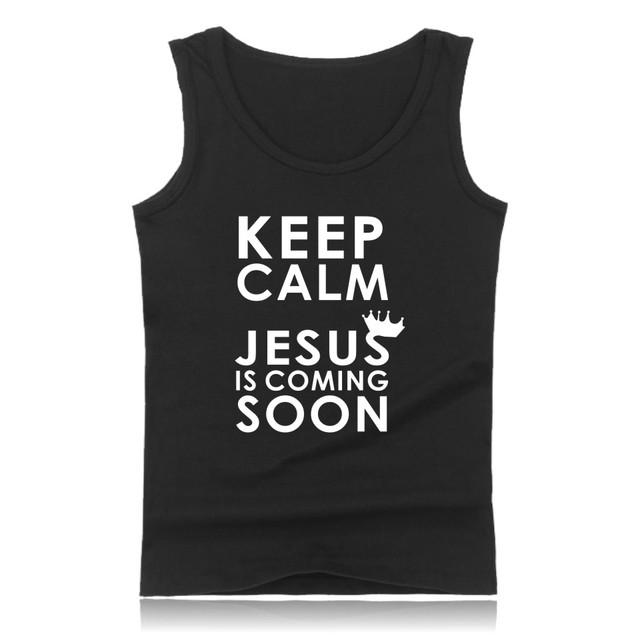 658ad03cf54d0 New Keep Calm JESUS is coming Fashion Summer Tank Top Men Sleeveless Shirt  and Christian Men Vests Plus Size XXS 4XL