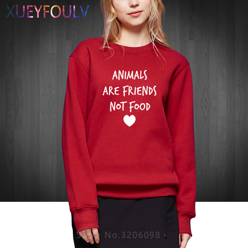 ANIMALS ARE FRIENDS not food Letters Print Women Cotton Casual Funny Sweatshirts For Lady Hoodies Hipster Drop Ship XF-386