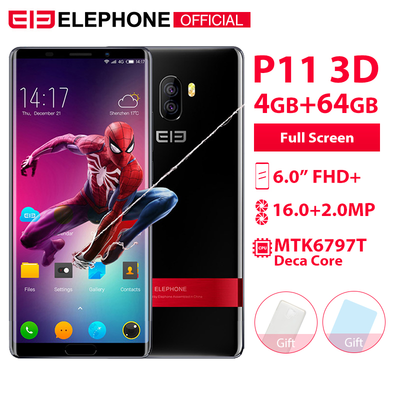 Elephone P11 3D 6.0 Inch Incell Screen FHD+ 4GB 64GB Mobile Phone Android 8.0 MTK6797T Deca Core 16MP+8MP 3200mah 4G Smartphone