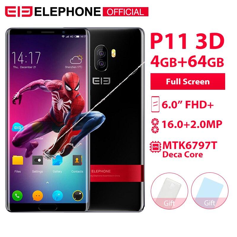 Elephone P11 3D 6.0 pouces écran incell FHD + 4GB 64GB téléphone portable Android 8.0 MTK6797T Deca Core 16MP + 8MP 3200mah 4G Smartphone