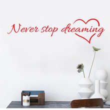 never stop dreaming removable art vinyl mural home room decor wall stickers high quality on hot selling new home words decor