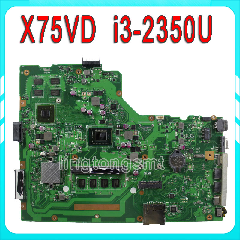 HOT!!! X75VD For ASUS motherboard X75VD REV3.1 Mainboard Processor SR0DQ i3-2350 GT610 1G RAM 4G Memory On Board 100% test asus p5kpl se desktop motherboard p31 socket lga for 775 core pentium celeron ddr2 4g atx uefi bios original used mainboard
