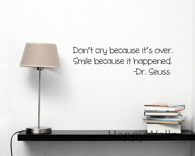 Motivational Quote Wall Sticker Dont Cry Because Its Over Smile