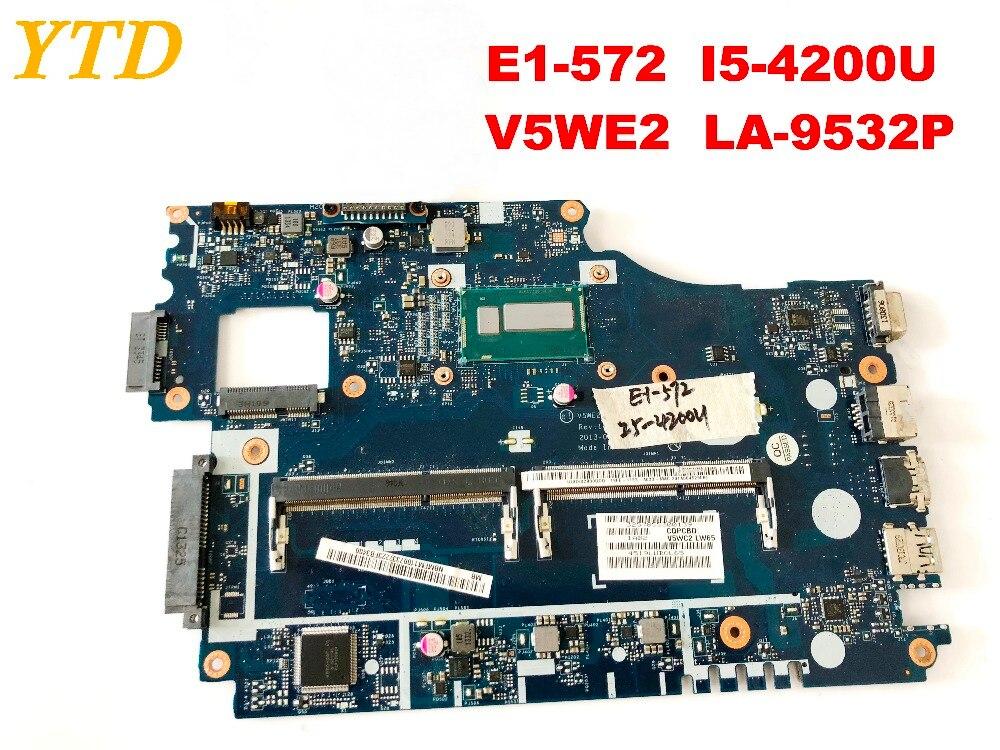 D'origine pour ACER E1-572 E1-572G mère d'ordinateur portable E1-572 I5-4200U V5WE2 LA-9532P testé bonne livraison gratuite