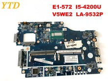 Original for ACER E1-572 E1-572G laptop motherboard E1-572 I5-4200U V5WE2 LA-9532P tested good free shipping