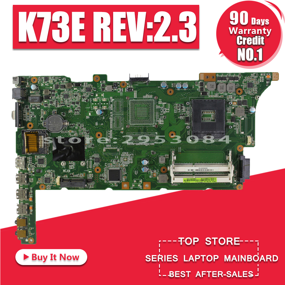 K73SD Motherboard REV2.3 HM65 RAM For ASUS K73S K73E X73E K73SV Laptop Motherboard K73SD Mainboard K73E Motherboard Test 100% OK