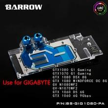 BARROW Full Cover Graphics Card Block use for GIGABYTE GTX1080 1070 G1 GAMING GV N1080WF2 GPU