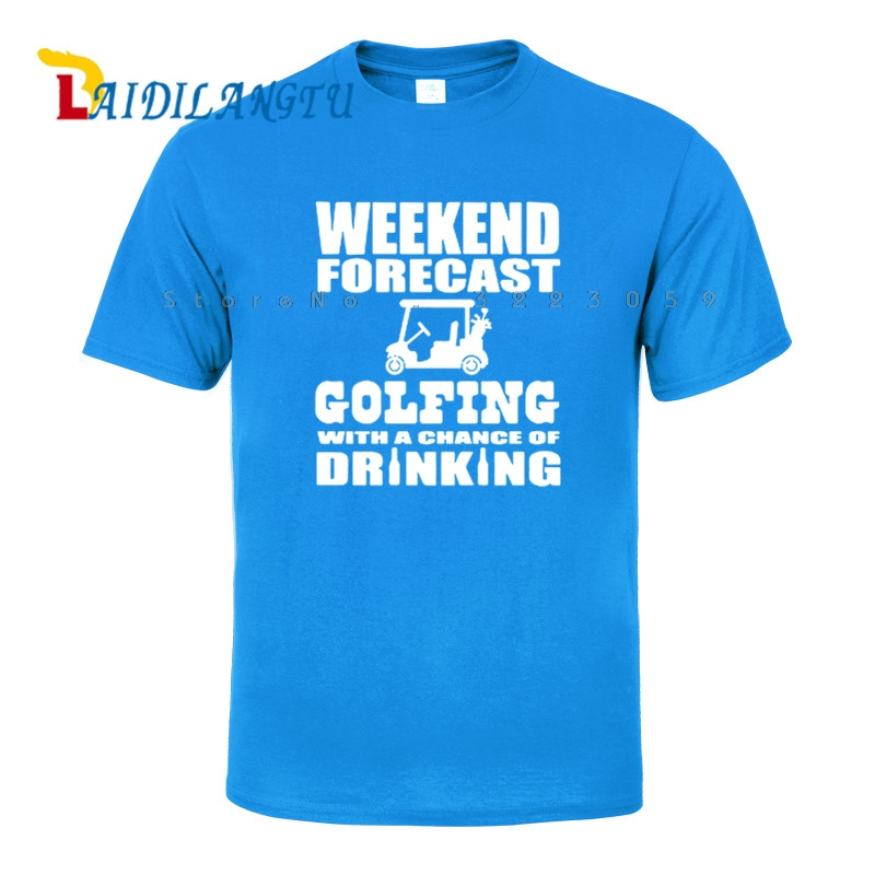 2017 Popular Brand Men T Shirt Weekend Forecast Golfing With A Chance Of Drinking Printed Casual Short Sleeve Cotton T-shirts