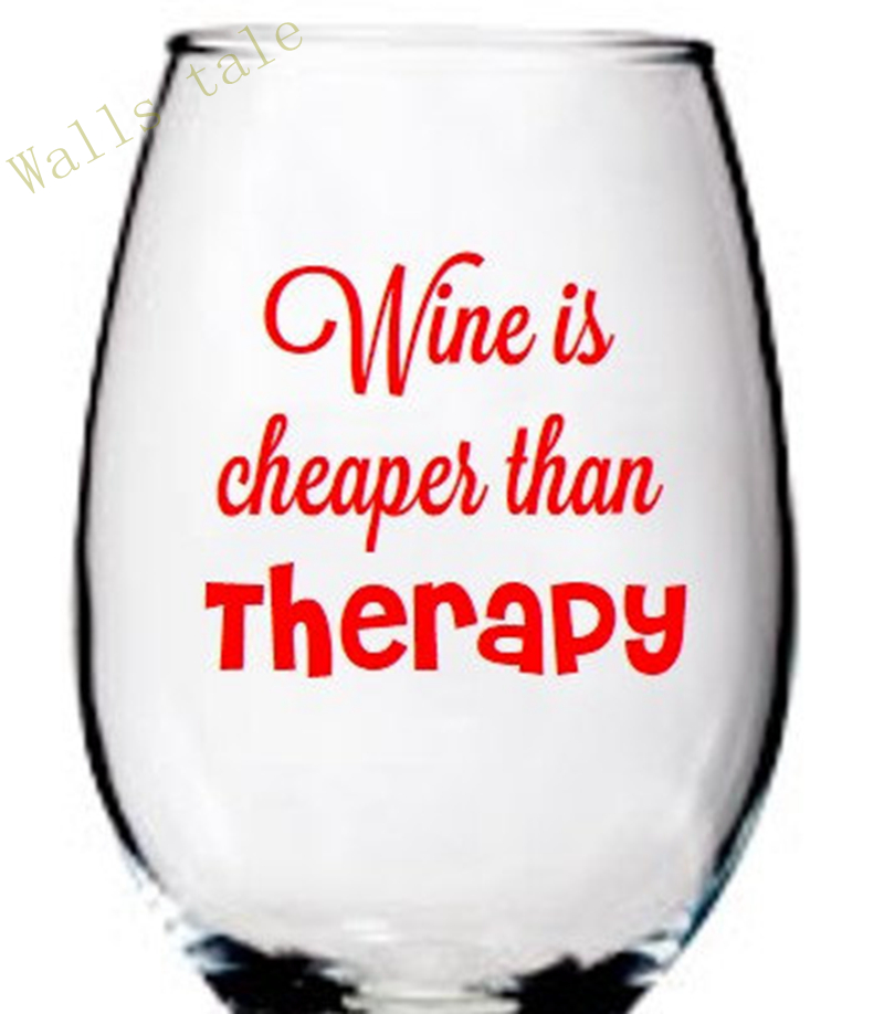 Wine is Cheaper Than Therapy - Funny Wine Glass Decal label Sticker for Barware Decoration ,4pcs/pack Glass Not included