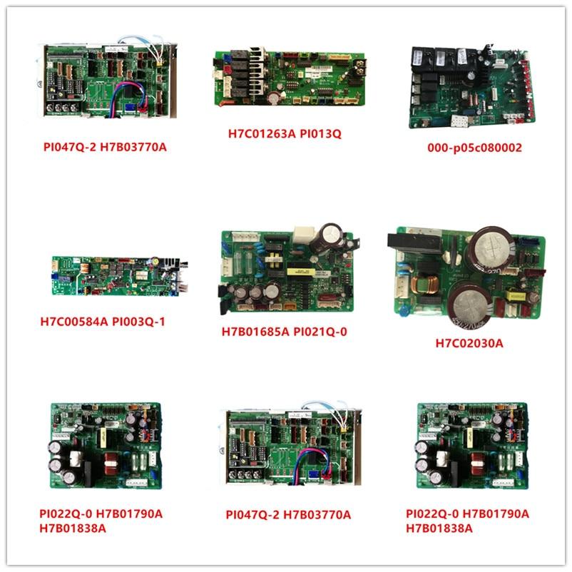 PI047Q-2 H7B03770A| H7C01263A PI013Q| 000-p05c080002| H7C00584A PI003Q-1| H7B01685A PI021Q-0| H7C02030A| PI022Q-0 H7B01790A