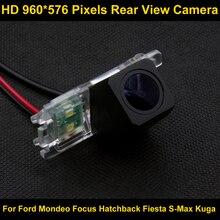 PAL HD 960*576 Пиксели Парковка заднего вида Камера для Ford Mondeo Focus Hatchback Fiesta S-MAX 2007 2008 2010 2011