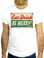 Hombres Camiseta de manga corta Camiseta jode Z2207 beber comer sea feliz  diversión agradable de Navidad vintage fresco publicid. db5bdc8617984