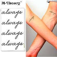 M-theory Temporary Fake Tattoos Body Arts Word Always Flash Tatoos Sticker 10.5x6cm Tatto Bikini Swimsuit Dress Makeup Tools