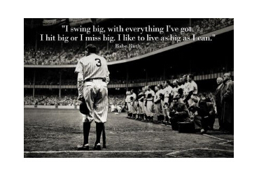 Babe Ruth Swing Big Quote Sports Poster Poster Custom