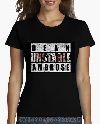 2018 Favourite women t shirts Dean Ambrose Unstable Short Fashion Cotton pokemon Four colors