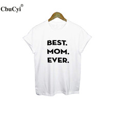 Best Mom Ever T Shirt. Mother Gift