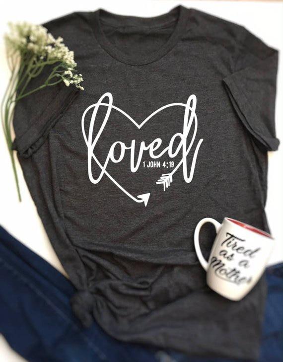 Women Blessed Tshirt Ladies Short Sleeve O-neck Tees Loved Arrow Heart 1 John 4:19 Christian Scripture T-Shirt Top
