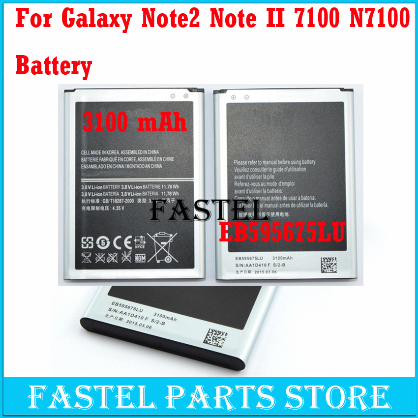 New EB595675LU Mobile Phone Battery For Samsung GALAXY Note 2 N7100 E250 LTE N7105 N7102 T889 L900 Cell phone Batteries 3100mAh