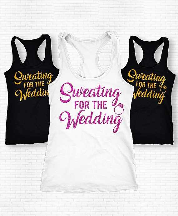 personalized Sweating For The Wedding Bride Team t shirts Bachelorette party  bridesmaind tanks tops company gifts 53bed7348a8a
