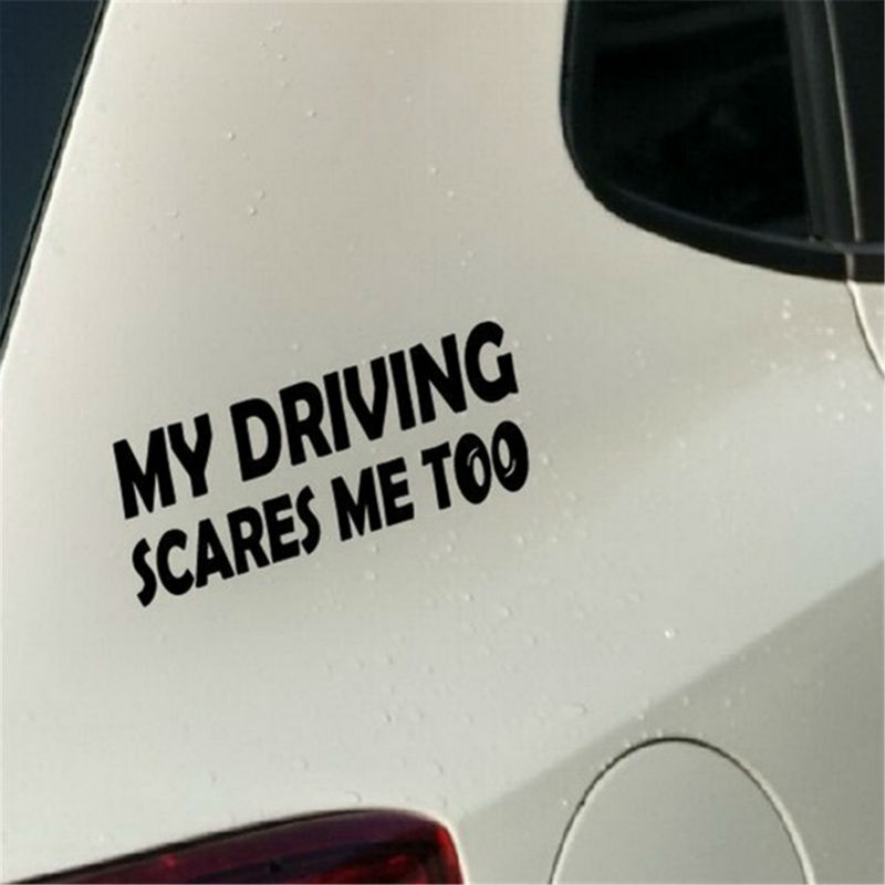 Funny car stickers my driving scares me too for car window tail rear bumper vinyl decal safety warning car sticker car styling in car stickers from