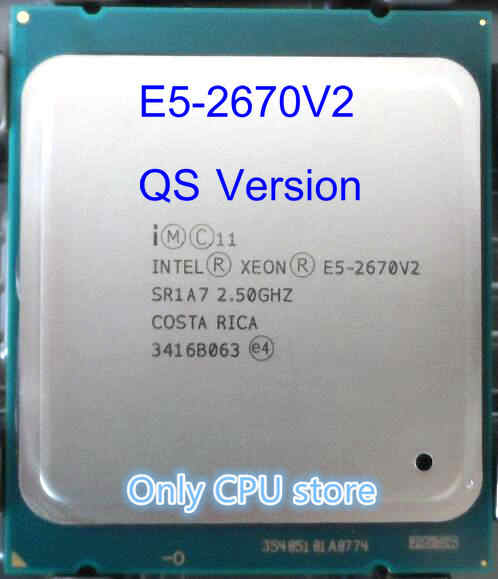 Original Intel Xeon QS Version CPU E5-2670V2 2.50GHz 10-core 25M LGA2011 E5 2670V2 Processor free shipping