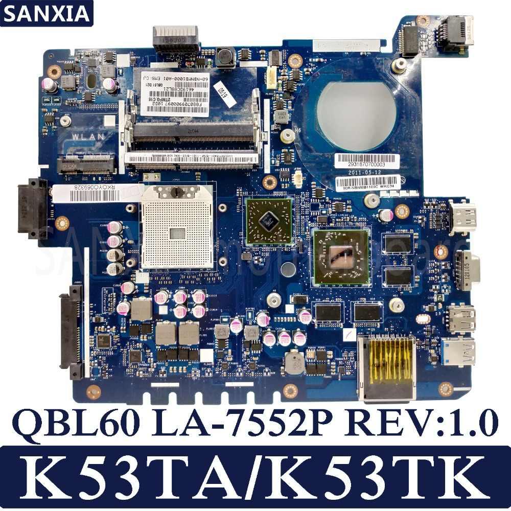 KEFU QBL60 LA-7552P REV: 1.0 محمول اللوحة الأم ل ASUS K53TA K53TK K53T K53 اختبار اللوحة الأصلية AMD-فيديو بطاقة