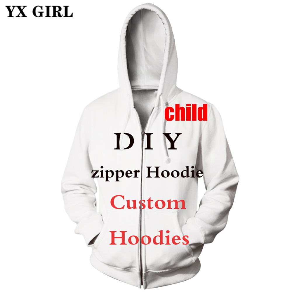 YX GIRL child 3D Print DIY Custom Design Men/Women zipper Hoodies Fashion Sweatshirt Drop Shipping Wholesalers For Drop Shipper