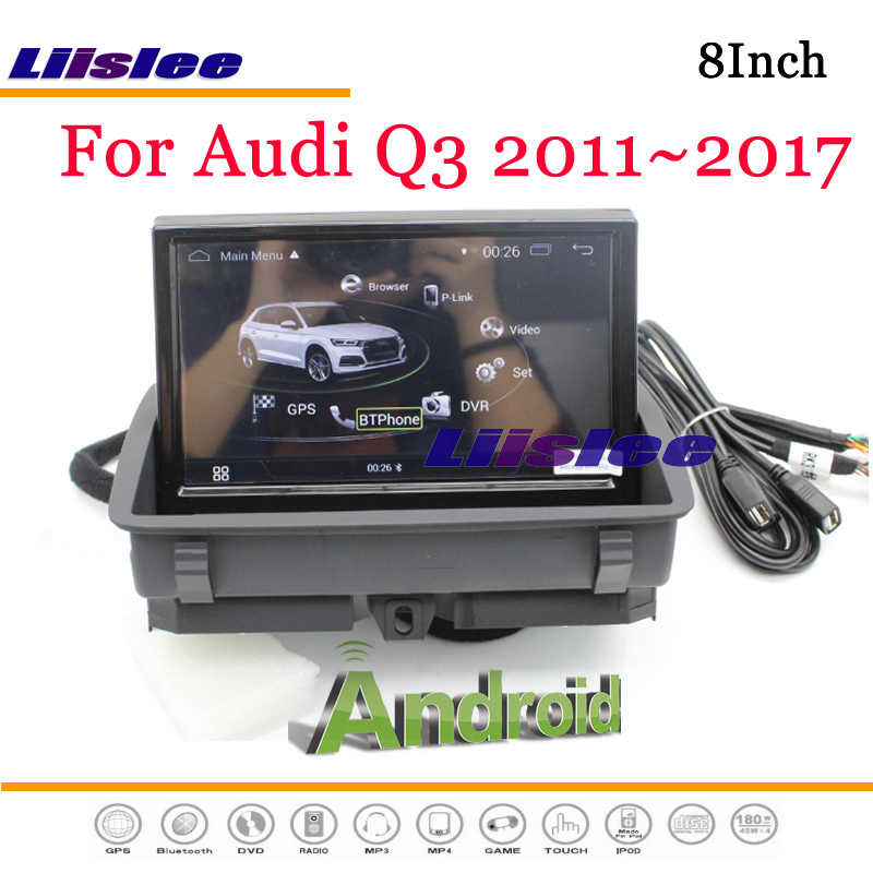 Liislee Android Multimedia For Audi Q3 8U RS 2011~2018 With AUX Stereo Radio DVD Player Mirror Link GPS Navi Navigation System free shipping for panaflo fba06t24h dc 24v 0 11a 3 wire 3 pin connector 60mm 60x60x15mm server square cooling fan