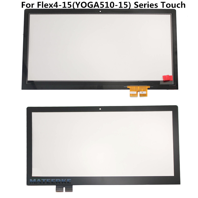 100% New 15.6 For Lenovo Flex 4 15 Flex 4-15 (YOGA 510-15) series Touch Screen Digitizer Replacement адаптер питания topon top lt15 для lenovo thinkpad x1 flex 14 15 ideapad yoga s210 touch g500 g500s g505s g700 90w