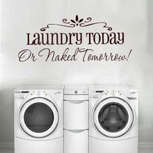 Wäsche Heute Oder Morgen Naked Quote Wall Aufkleber Wohnkultur Bad Einfache Waschküche Zeichen Abziehbilder Wasserdicht Aufkleber Z880