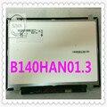Nova tela laptop original 14 polegada B140HAN01.1 B140HAN01 B140HAN01.2 B140HAN01.3 LCD 1920 * 1080