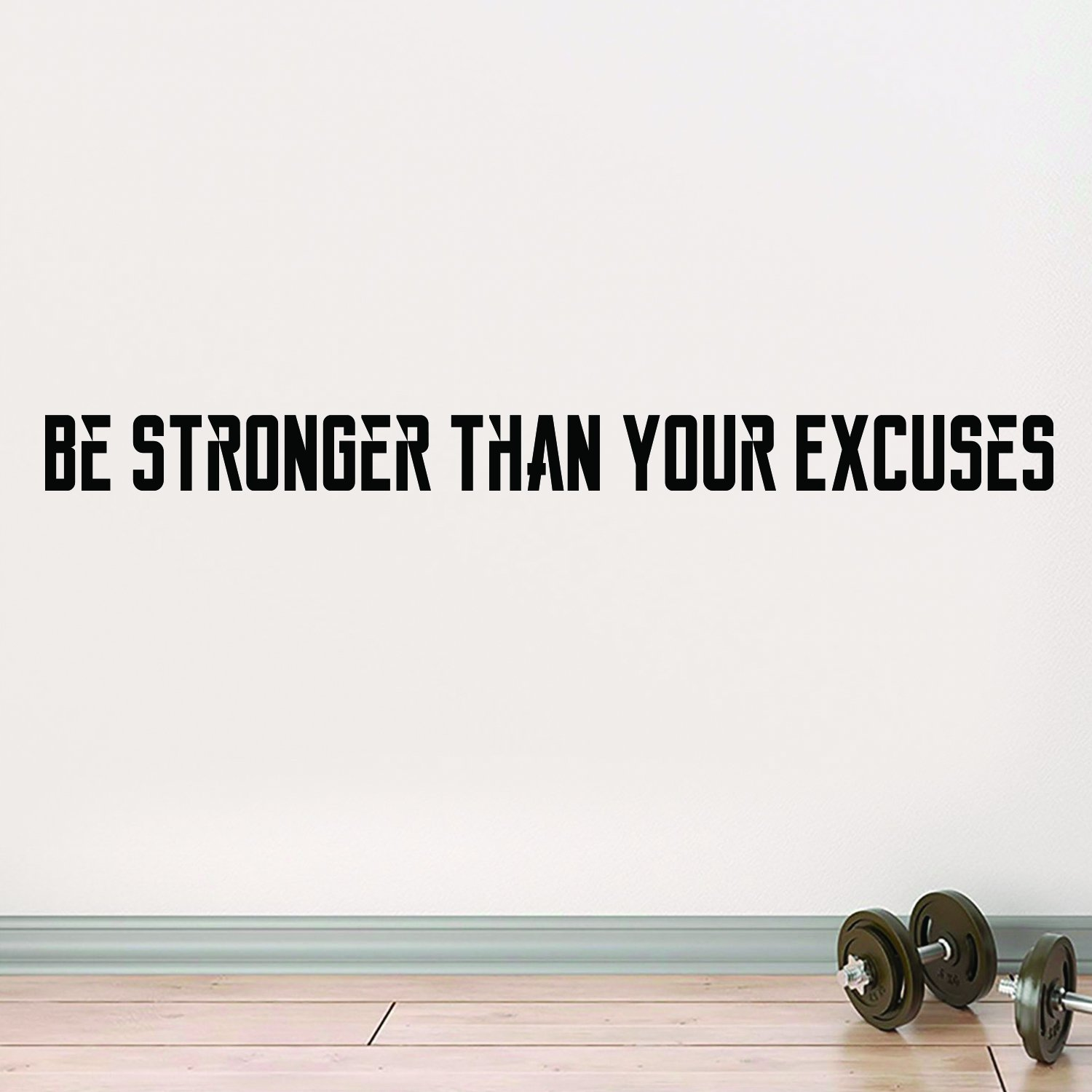 Quote be stronger than your excuses Waterproof Vinyl Wall Stickers Art Decor For Kids Rooms Decoration Mural