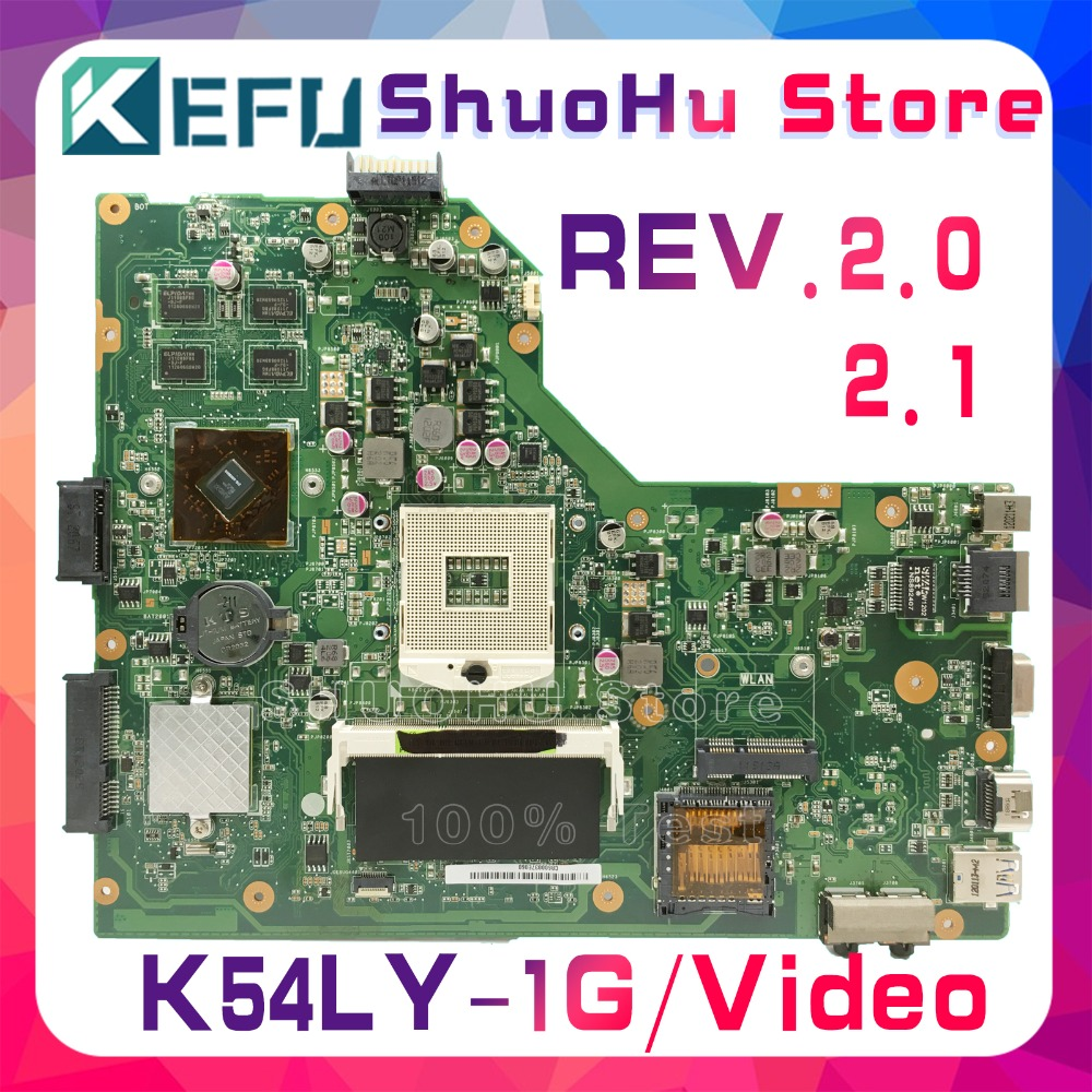 KEFU K54LY fit For ASUS K54LY K54HR X54H X54HR REV.2.0/2.1 1GB Video laptop motherboard tested 100% work original mainboard image