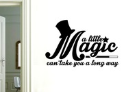 A Little Magic Can Take You A Long Way Wall Sticker