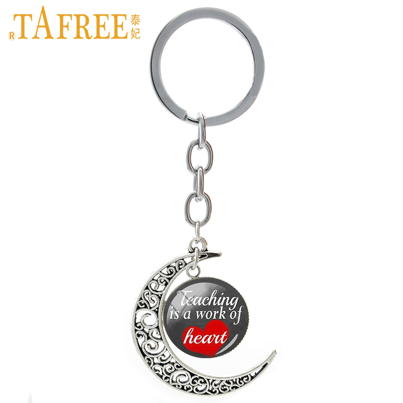 TAFREE Teaching is a work of heart moon pendant keychain the great Teachers Day suprise gift key chains novelty jewelry CT680